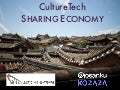 Sharing Economy and CultureTech