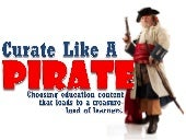 Curate Like A Pirate: Choosing Educ...