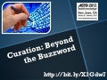 Curation: Beyond the Buzzzword (ASTD TechKnowledge)