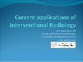Current applications of interventio...