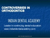 Current controversies in orthodonti...