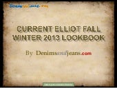 Current Elliot Fall Winter 2013 Loo...
