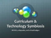 Curriculum & technology symbiosis