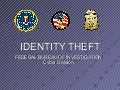 FBI Briefing on Identity Theft