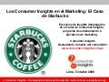 Consumer Insights en el Marketing: El caso de Starbucks