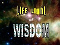 LIFE Light of WISDOM