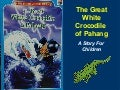 The Great White Crocodile...A Story For Children