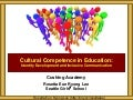 Cushing Academy Cultural Competence, Identity, and Communication