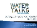 Water Talks: Challenges to Regional Water Reliability