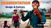 Customer Segmentation: Design and Delivery (Webinar)