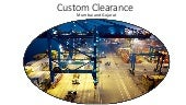 Custom Clearance in Mumbai and Gujarat