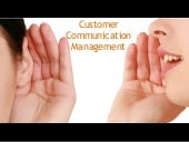 Customer communication management