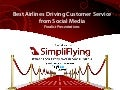SFAwards12: Best Airlines Driving Customer Service from Social Media (Finalist Presentations)