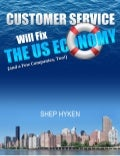 Customer Service Will Save The Economy