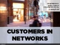 Customers in networks: ChangePlayBusiness presentation