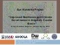 Improved Resilience and Climate Governance in Angola's Cuvelai Basin, 01/2015