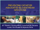 Preventing Catheter Associated Bloo...