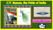 C V Raman, The Pride of India