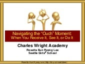CWA Navigating Ouch Moments