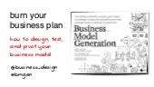 Burn Your Business Plan