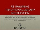 Reimagining Traditional Library Instruction