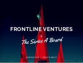 The Series A Board - Learnings from the Frontline Portfolio and Team