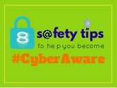 #CyberAwareTips: How to Stay Safe Online