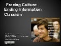 Freeing Culture: Ending Information Classism