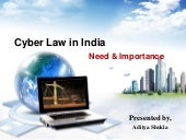 Cyber law in India: Its need & impo...