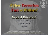 Cyber terrorism fact or fiction - 2011