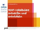 D2.1.3 training module 2.4 designing and developing vocabularies in rdf v0.01 de