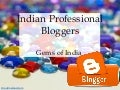 Professional & Popular Indian Bloggers That You Should Know