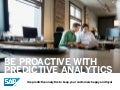 Be Proactive with Predictive Analytics
