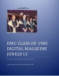 DMC CLASS OF 1985 DIGITAL MAGAZINE JUNE 2013