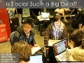 Why Is Social Such a Big Deal?