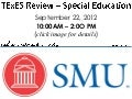 TExES Review (special education) Dallas,TX 9/22