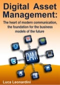 Digital Asset Management system is the Heart Foundation of Modern Communication