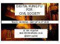 Digital Kung Fu for Civil Society