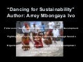 Dancing For Sustainability By Arrey Mbongaya Ivo