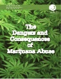 Global Medical Cures™ | Dangers & Consequences of Marijuana Abuse