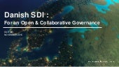 Danish SDI : For an open and collaborative governance