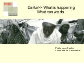Darfur: What Is Happening, What Can...