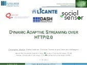 Dynamic Adaptive Streaming over HTT...