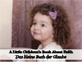 Das Kleine Buch der Glaube - A Little Children's Book about Faith