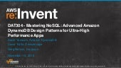 Amazon DynamoDB Design Patterns for Ultra-High Performance Apps (DAT304) | AWS re:Invent 2013