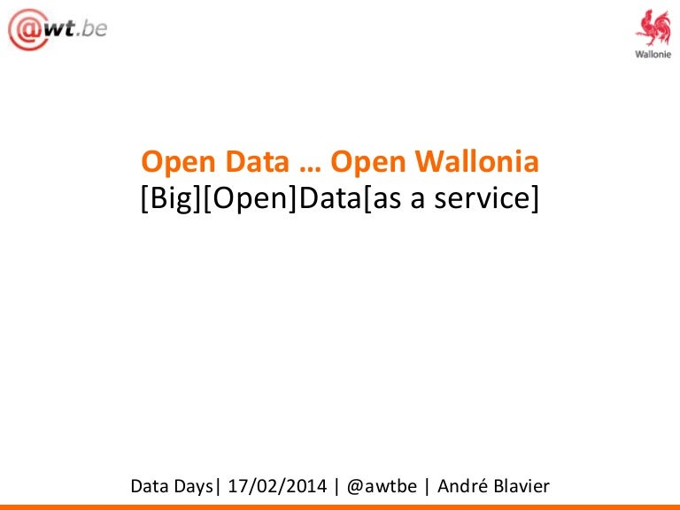 (Big) (Open) Data (as a service) in Wallonia
