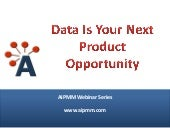 Data Is Your Next Product Opportunity - Pentaho