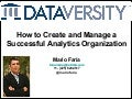 How to Create and Manage a Successful Analytics Organization