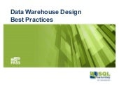 Data Warehouse Design and Best Practices