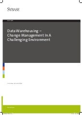 Data warehousing change in a challe...